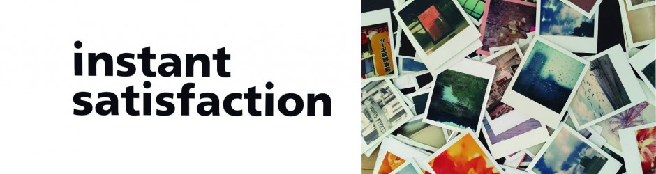 Instant Satisfaction | Curated by Anderson Zaca